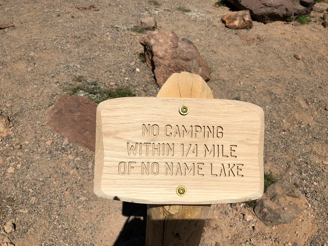 No camping sign at No Name Lake